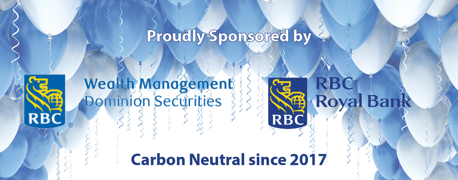 Proudly sponsored by RBC Wealth Management, and RBC Royal Bank