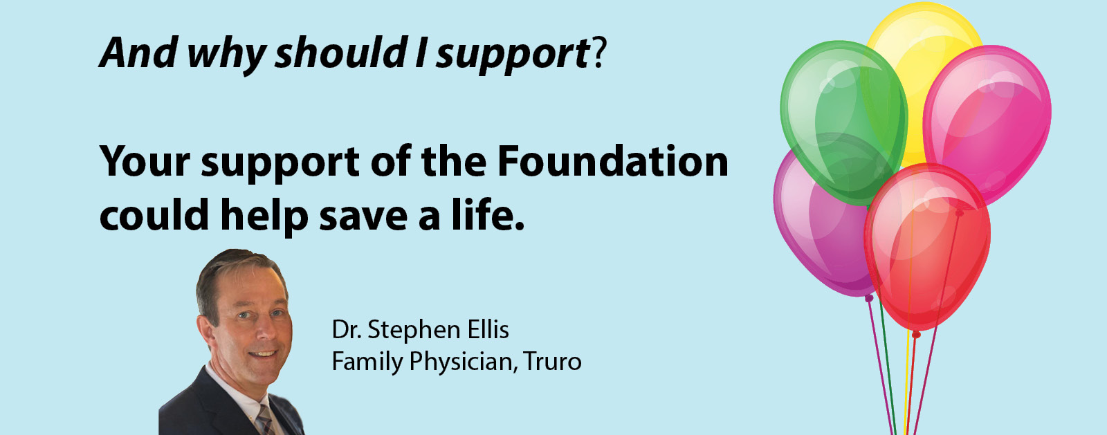 Your support of the Foundation could help save a life